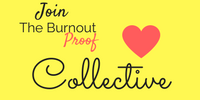 Image: yellow background with black and pink lettering and a pink heart. Text: Join The Burnout Proof Collective. Tags: interpreter self-care support group
