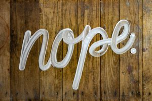 Nope Hand Lettering On Wood and Glass. Tags: healthy boundaries interpreters