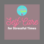 "dark purple square with a light purple square inside with pink and white words ""self-care for stressful times"" Tag: november workshops self-care ceus"