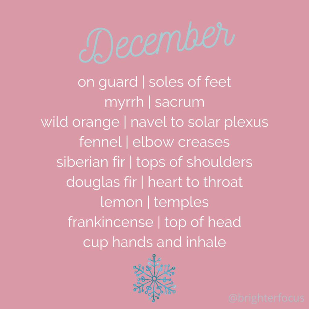 pink background with blue snowflake december on guard | soles of feet, myrrh | sacrum, wild orange | navel to solar plexus, fennel | elbow creases, siberian fir | tops of shoulders, douglas fir | heart to throat, lemon | temples, frankincense | top of head, cup hands and inhale Tag: december 2020 interpreter self care