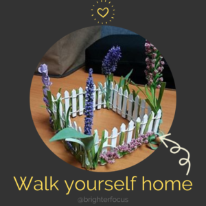 "black background with a yellow heart on top of circle shaped picture of a white picket fence with purple and pink flowers growing on the fence with a white arrow pointing to ""walk yourself home @brighterfocus"" Tag: healthy boundaries self-care"
