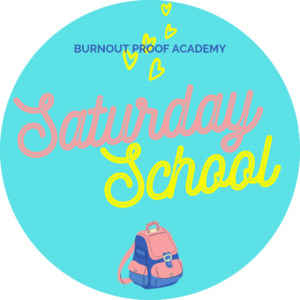 Burnout Proof Academy | Saturday School. tag: january 2021 interpreter self care