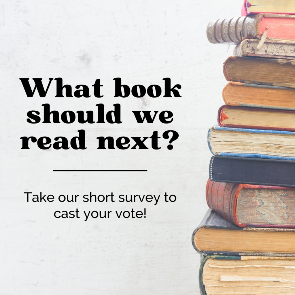 Text: What book should we read next? Take our short survey to cast your vote! Image: white distress wall with stack of old books to the right of the picture with a variety of colored pages and binding. Tag: summer self-care